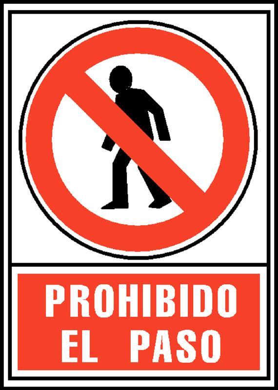 """SEÑAL PVC 210x297 """"PROHIBIDO EL PASO"""""""